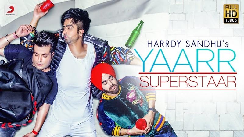 Harrdy Sandhu - Yaarr Superstaar   Varun   Manjot   Babbu   DirectorGifty   Meet Sehra