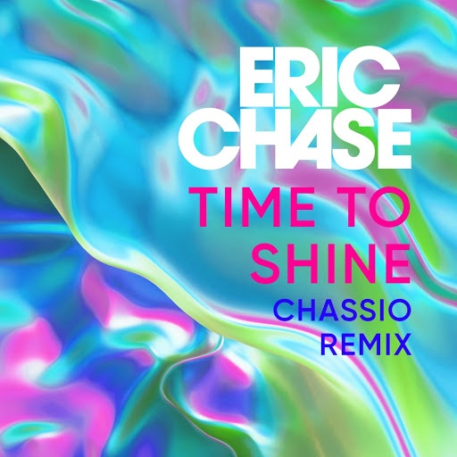 Eric Chase альбом Time to Shine (Chassio Remix)