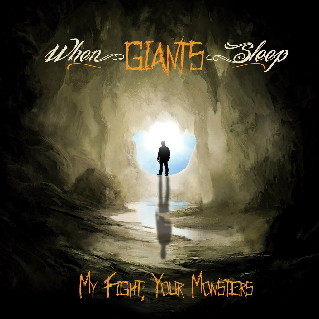 When Giants Sleep - My Fight, Your Monsters [EP] (2012)