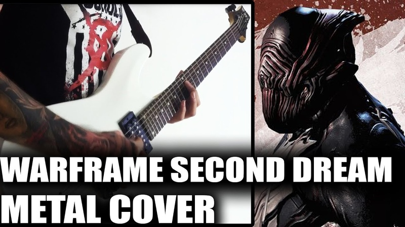 Warframe - Second Dream Metal Cover - Warframe This Is What You Are Cover