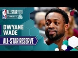 Best Of Dwyane Wade 2019 All-Star Reserve 2018-19 NBA Season