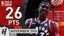 Pascal Siakam Full Highlights Raptors vs Warriors 2018.11.29 - 26 Points, CLUTCH!