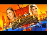 слэм-18 Алекса Блисс против Ронды Роузи за титул чемпионки RAW