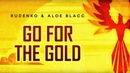 Rudenko Aloe Blacc - Go For The Gold Official Lyric Video