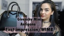 Givenchy Mini Antigona First impression Review WIMB