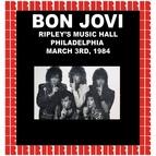 Bon Jovi альбом Ripley's Music Hall, Philadelphia, March 3rd, 1984