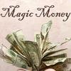 Магические деньги - Magic Money