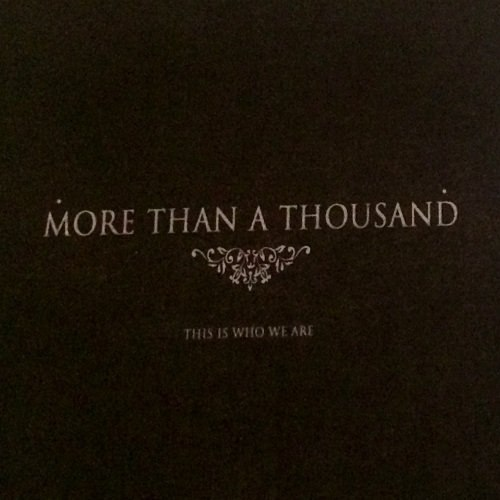 More Than A Thousand - This Is Who We Are (2016)