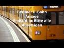 Berliner U-Bahn Ansage Endstation Bitte alle Aussteigen