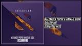 Alexander Popov &amp Natalie Gioia - Disarm Me (Extended Mix) Interplay