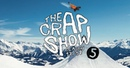 The Crap Show 2018 5 LAAX Pleasure Spring Session