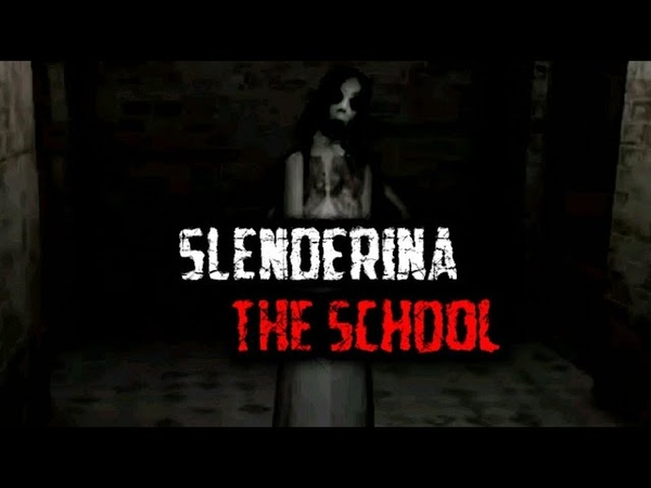 ШКОЛА :( Slendrina The School
