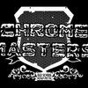 CHROME MASTERS (Heavy Metal)