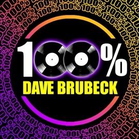 The Dave Brubeck Quartet альбом 100% Dave Brubeck