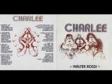 CHARLEE (Canada) - Walter Rossi 1972 (FULL ALBUM) Hard Rock