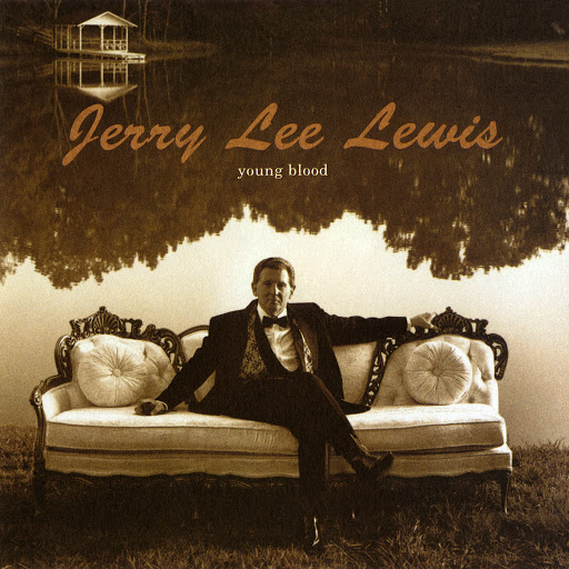 Jerry Lee Lewis альбом Young Blood