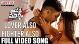 Lover Also Fighter Also Full Video Song Naa Peru Surya Naa Illu India Songs Allu Arjun