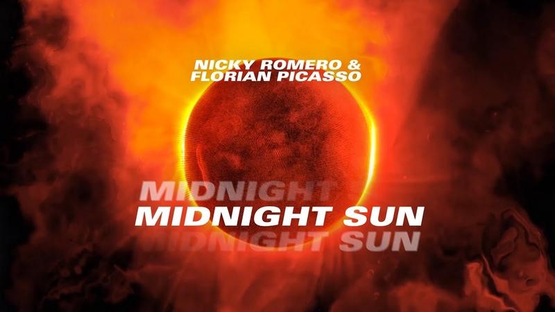 Nicky Romero Florian Picasso Midnight Sun Official Lyric Video