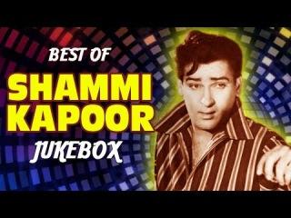 Shammi Kapoor Hit Songs Collection - The Original Rockstar - Jukebox - Evergreen Hindi Songs