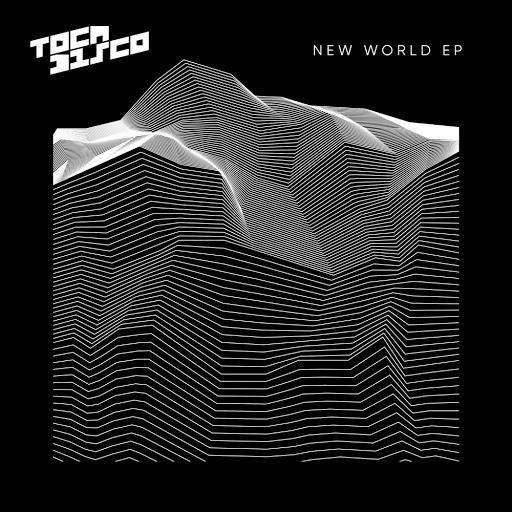 Tocadisco альбом New World EP