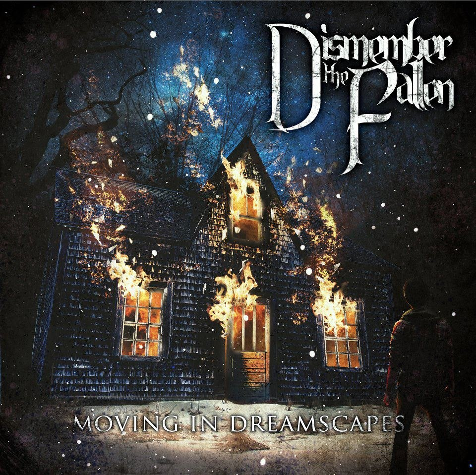 Dismember the Fallen - Moving in Dreamscapes [EP] (2012)