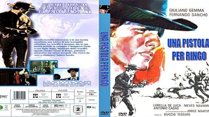 Пистолет для Ринго Una pistola per Ringo (1965) - боевик, драма, Вестерн