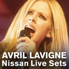 Avril Lavigne альбом Nissan Live Sets on Yahoo! Music