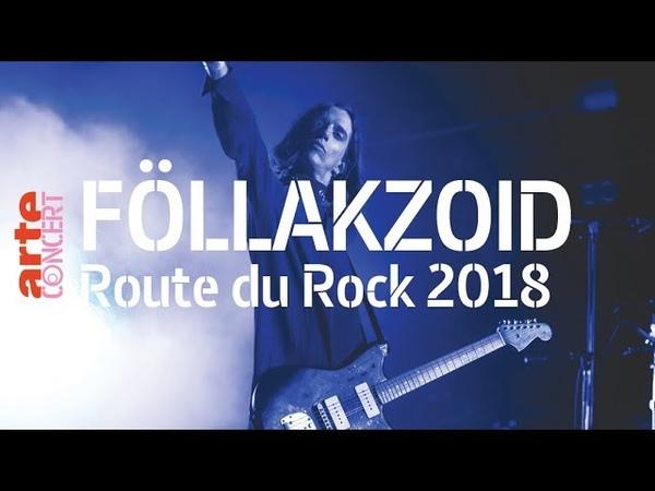 Föllakzoid - live (Full Show HiRes) @ Route du Rock 2018 – ARTE Concert