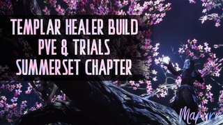 Summerset Templar Healer Build for Trials & Healing Meta Update