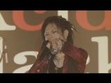 Acid Black Cherry - SPELL MAGIC (Special Live @EBISU LIQUID ROOM 2009.3.4)