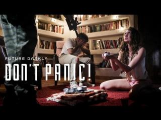 [PureTaboo] FUTURE DARKLY: DON'T PANIC! / Elena Koshka.(ArtPorn,Deepthroat, Cumshot, Creampie, Humiliation, Reluctance)