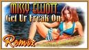 Missy Elliott - Get Ur Freak On ★G-House Remix ★ Alex Mistery ♫ Up Music