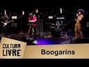 Cultura Livre | 31/10/2017 | Boogarins