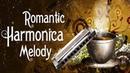 Romantic Harmonica Melodies - Nhạc Không Lời Nhẹ Nhàng, Lãng Mạn, Sâu Lắng