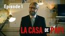 La Casa de Papi websérie Épisode 1 10 Parodie La Casa de Papel