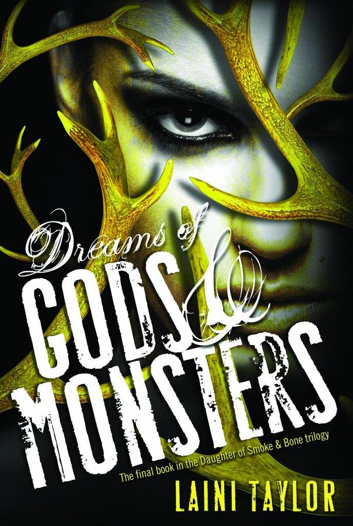 Лейни Тейлор - Мечты богов и чудовищ