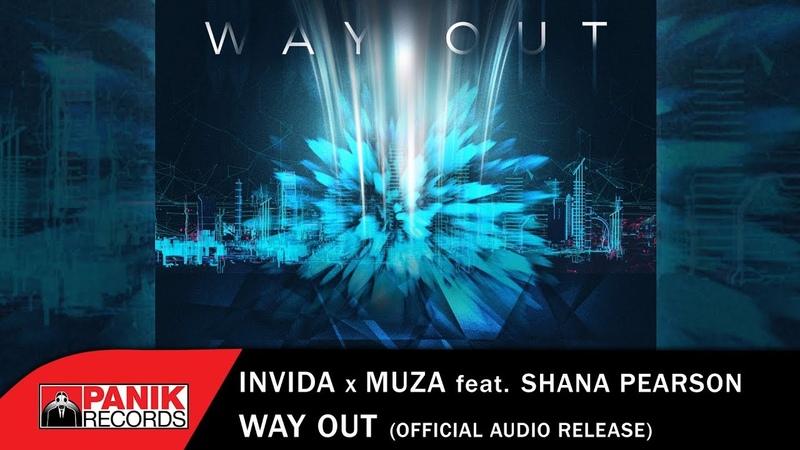 Invida x Muza feat. Shana Pearson - Way Out - Official Audio Release