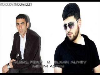 VUSAL FEXRI & ELXAN ALIYEV  Menim Askim 2013