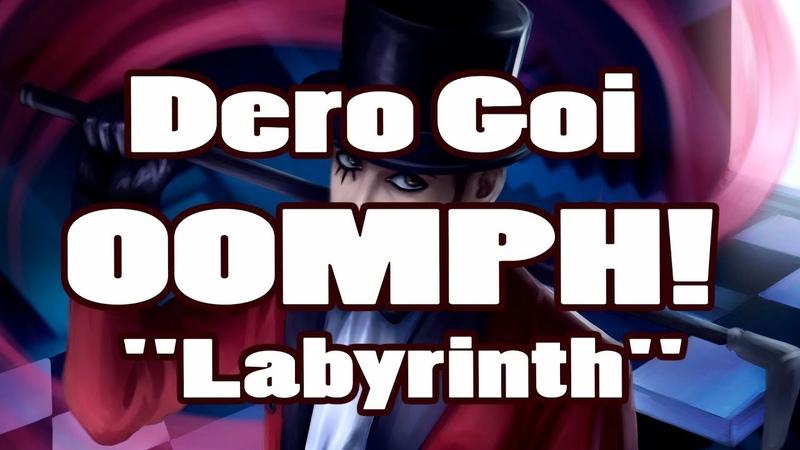 Dero Goi - OOMPH! Labyrinth (Speed Draw - IraIVORY)