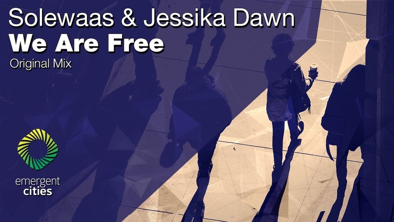 Solewaas Jessika Dawn We Are Free Emergent Cities OUT NOW