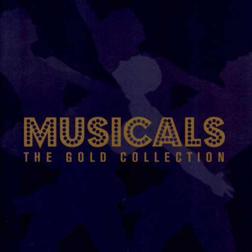 Various Artists альбом Musicals: The Gold Collection