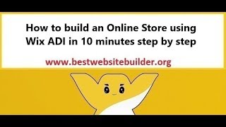 How to build an online store using Wix ADI in 10 minutes? Step by step