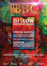 14.06: Dj SLOW B-DAY PRTY!FreeBar(ex.BBC/LIDVAL)