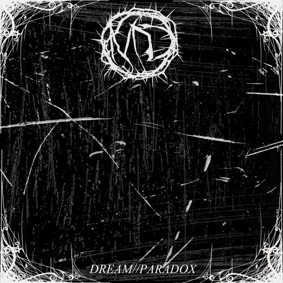 Monarch Dethroned - Dream//Paradox [EP] (2016)