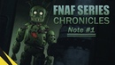 [SFM] Five Nights at Freddy's Series Chronicles (Note 1) | FNAF Animation