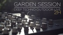 Garden session Deep Techno outdoor live ( DSI Tempest Vermona Perfourmer Octatrack Strymon ...)