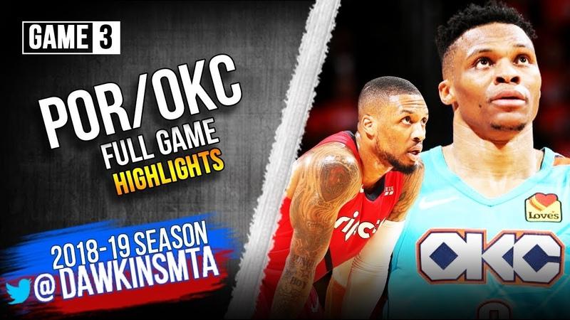 Oklahoma City Thunder vs Portland Trail Blazers Full Game Highlights | Game 3 | 2019 WCR1