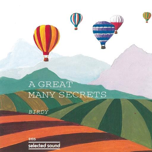 Birdy альбом A Great Many Secrets