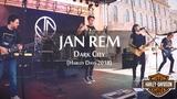 Jan Rem - Dark City (Harley Days 2018)