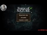 Force Of Nature Как тебе игра